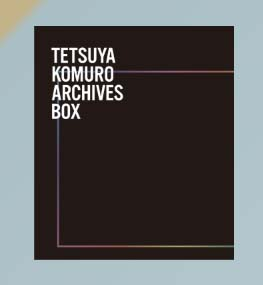 TETSUYA KOMURO ARCHIVES BOX